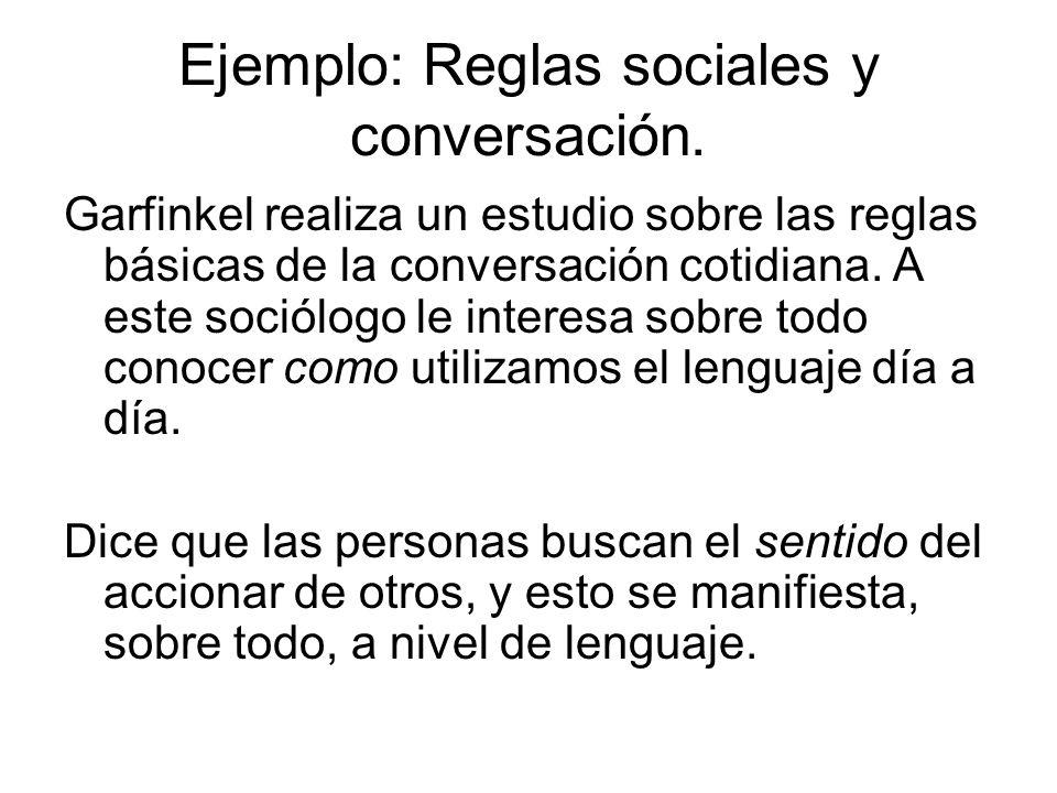 Ejemplo: Reglas sociales y conversación.