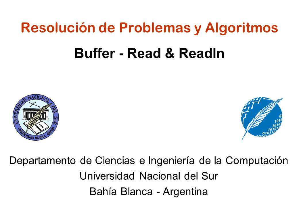 Resolución de Problemas y Algoritmos Buffer - Read & Readln