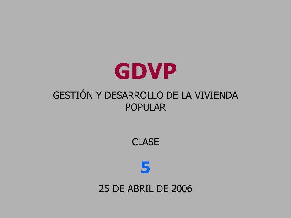 GESTIÓN Y DESARROLLO DE LA VIVIENDA POPULAR