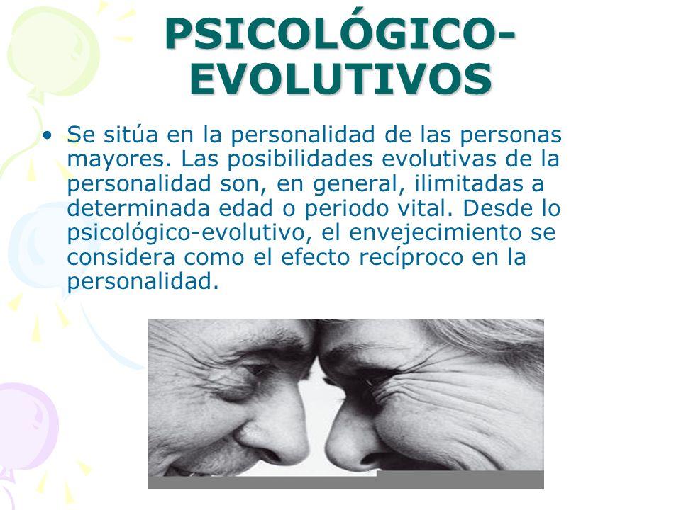 PSICOLÓGICO-EVOLUTIVOS