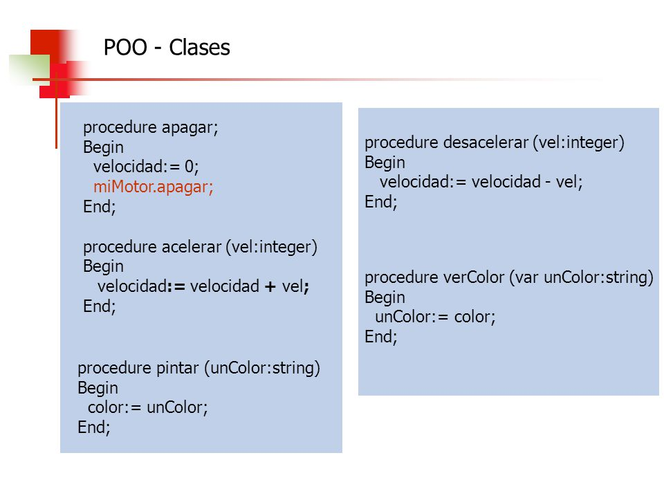 POO - Clases procedure apagar; Begin