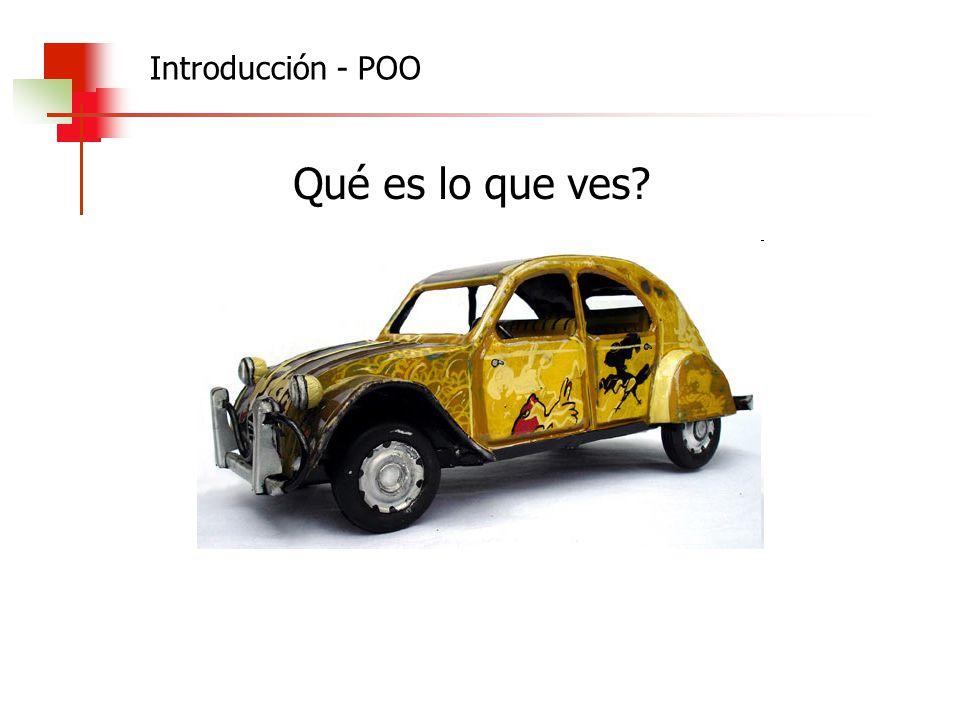 Introducción - POO Qué es lo que ves