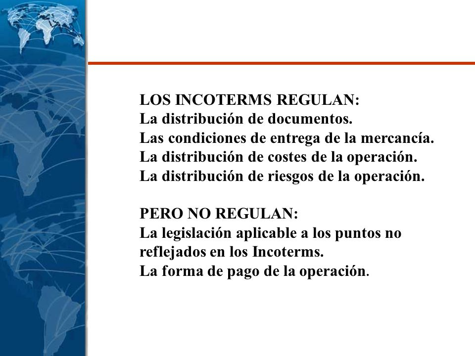 LOS INCOTERMS REGULAN: La distribución de documentos