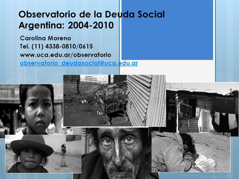 Observatorio de la Deuda Social Argentina: 2004-2010