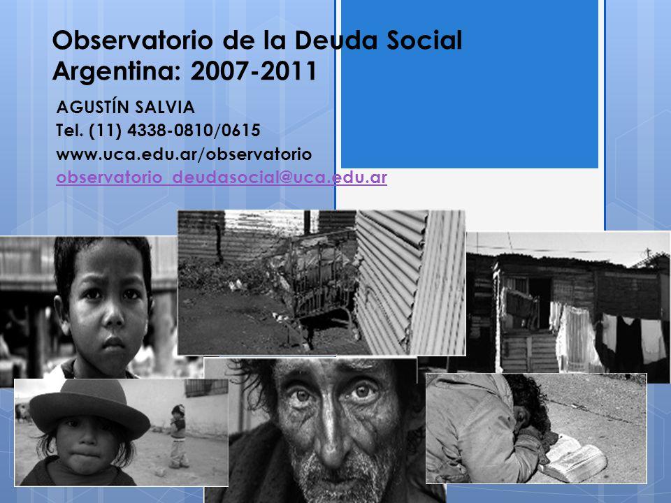 Observatorio de la Deuda Social Argentina: 2007-2011