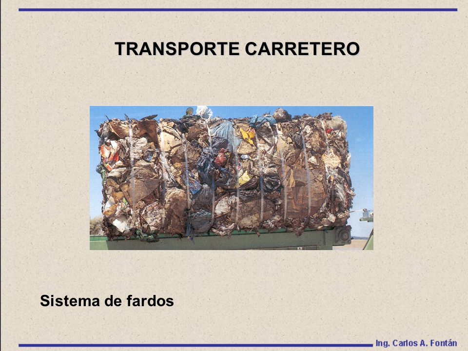 TRANSPORTE CARRETERO Sistema de fardos