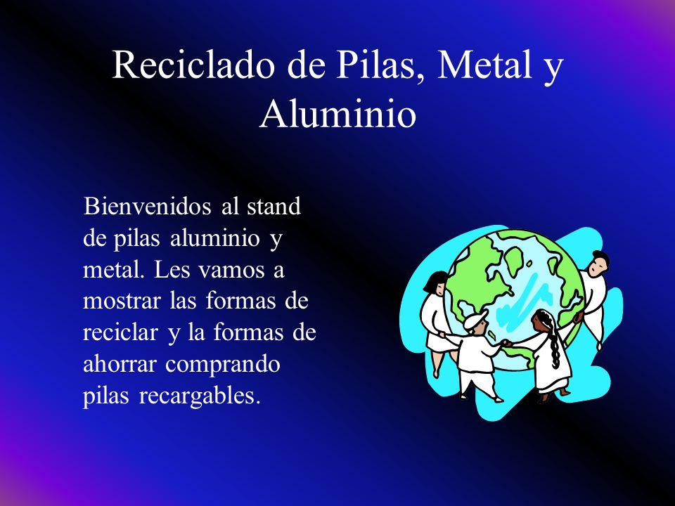 Reciclado de Pilas, Metal y Aluminio