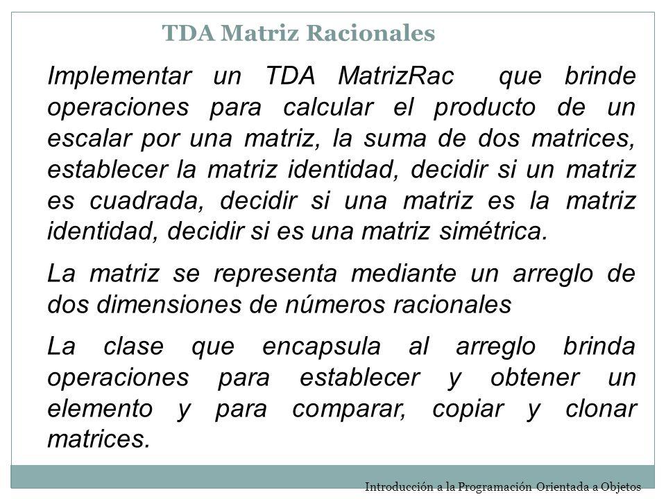 TDA Matriz Racionales