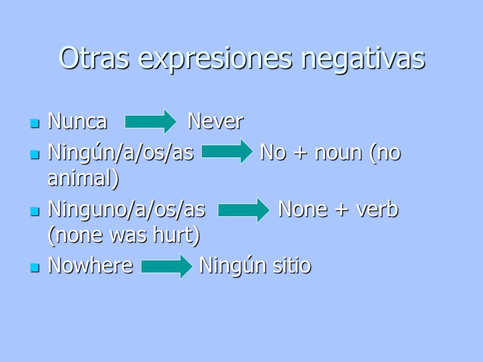 Otras expresiones negativas