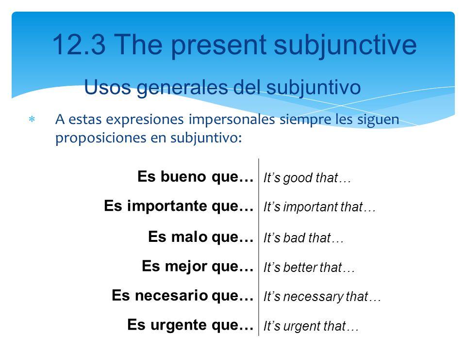 Usos generales del subjuntivo