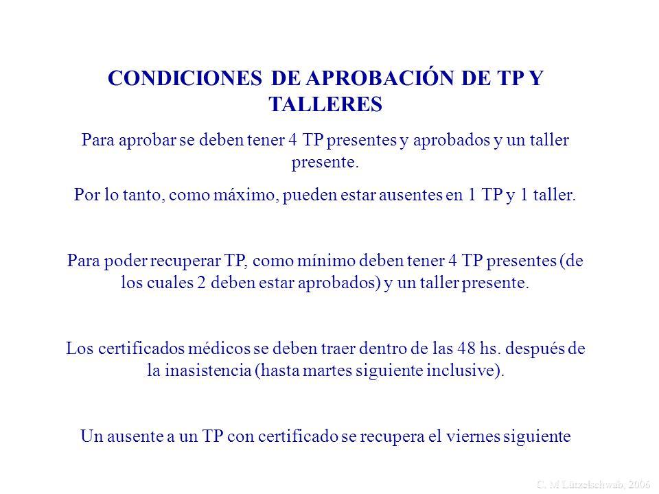 CONDICIONES DE APROBACIÓN DE TP Y TALLERES
