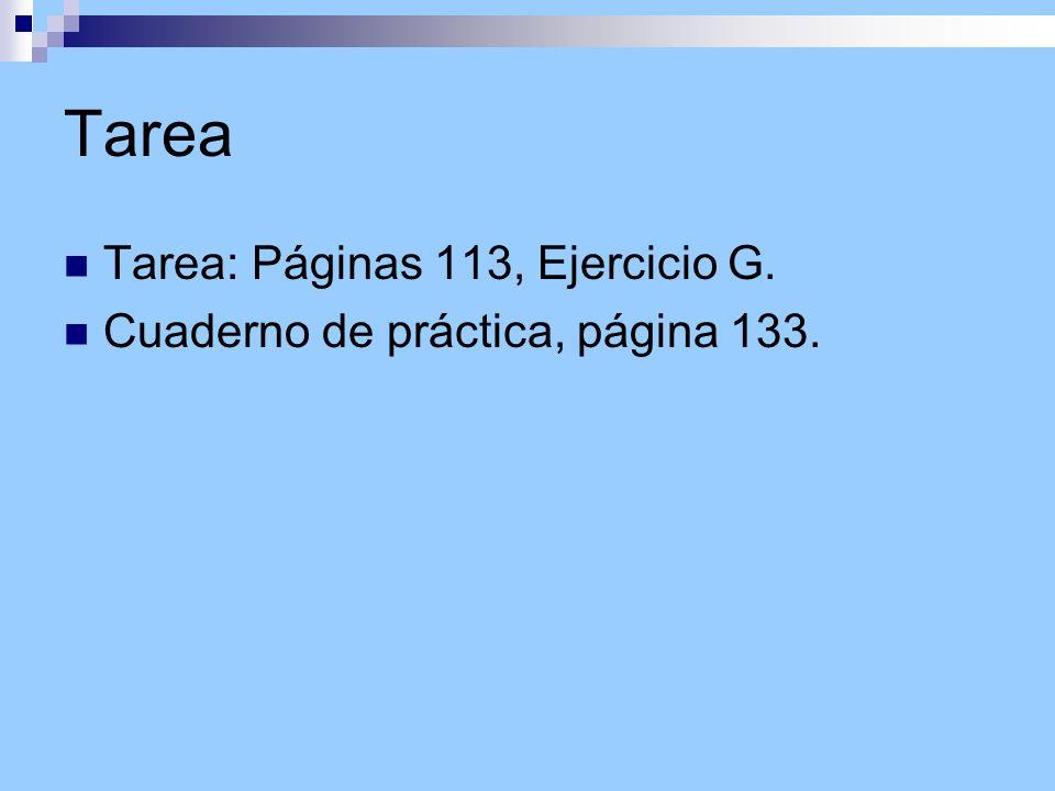 Tarea Tarea: Páginas 113, Ejercicio G.
