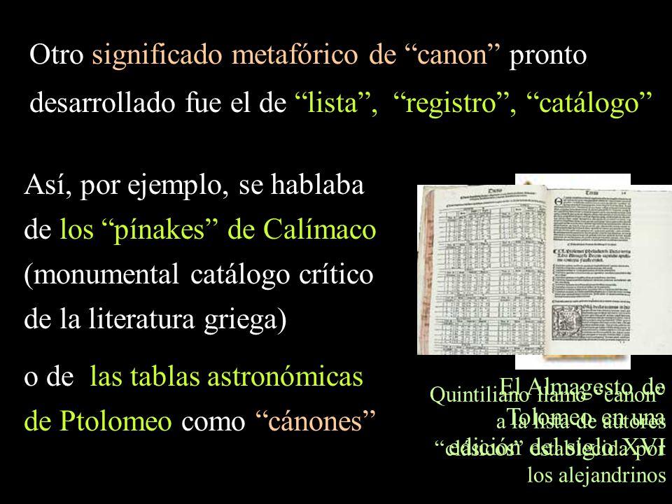 Así, por ejemplo, se hablaba de los pínakes de Calímaco
