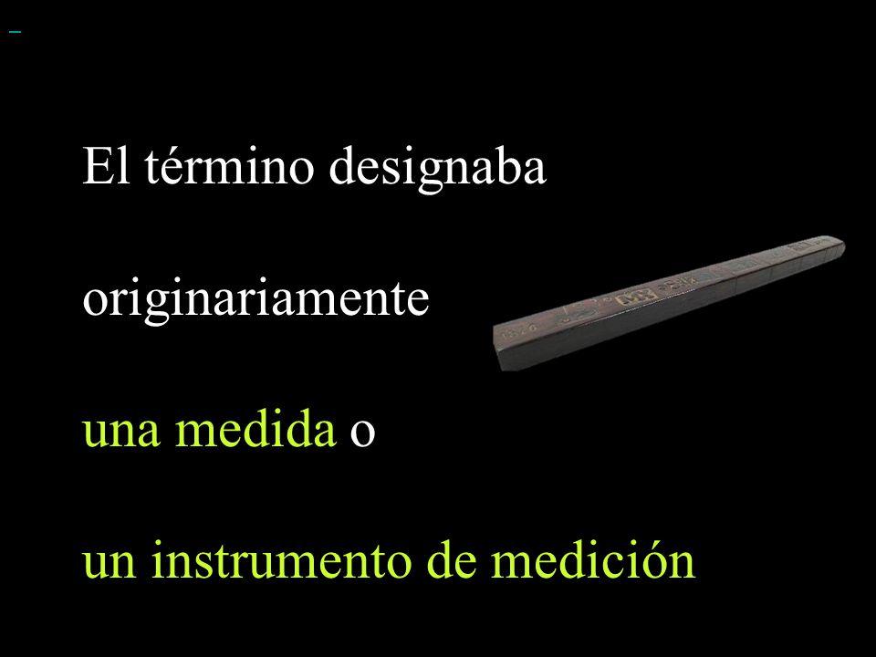 un instrumento de medición