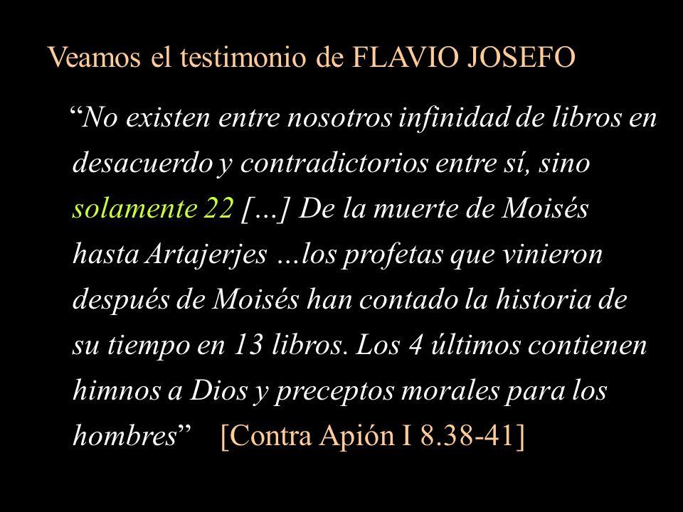 Veamos el testimonio de FLAVIO JOSEFO