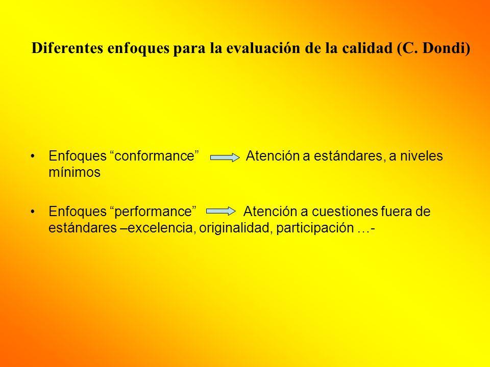 Diferentes enfoques para la evaluación de la calidad (C. Dondi)