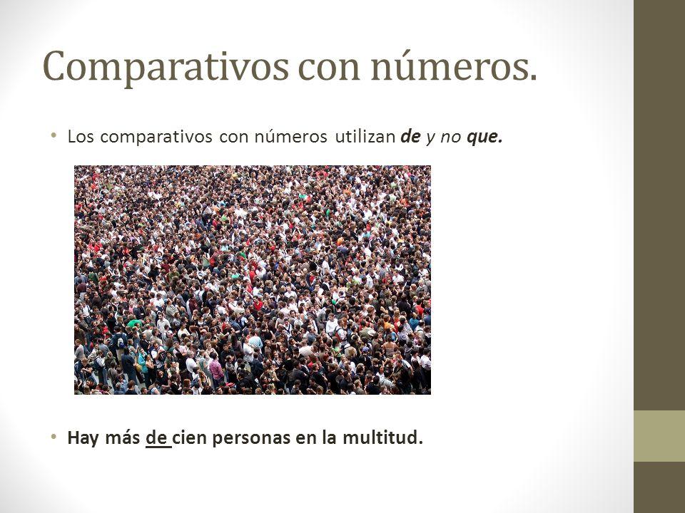 Comparativos con números.