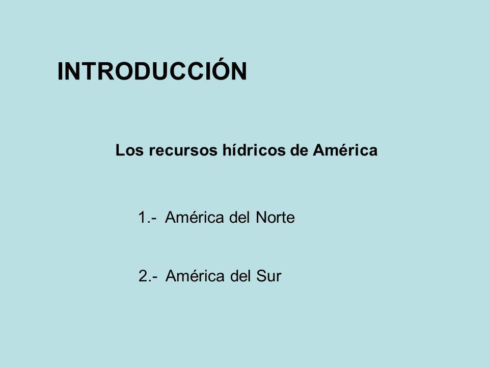 Los recursos hídricos de América