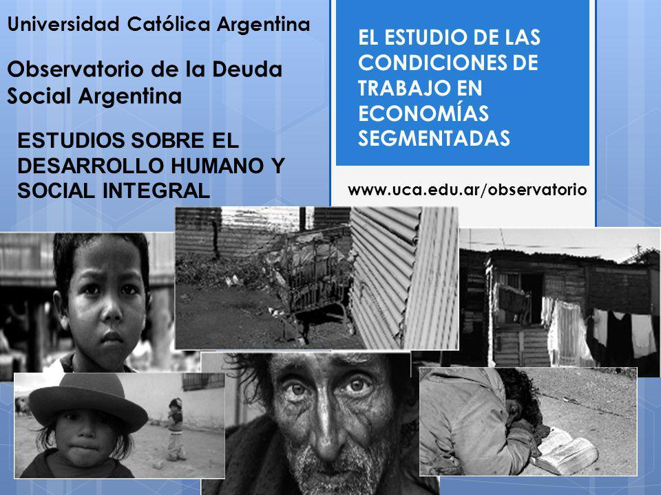 EL ESTUDIO DE LAS CONDICIONES DE TRABAJO EN ECONOMÍAS SEGMENTADAS