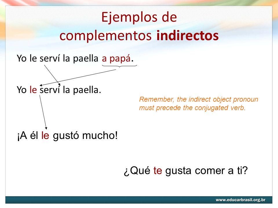 Ejemplos de complementos indirectos