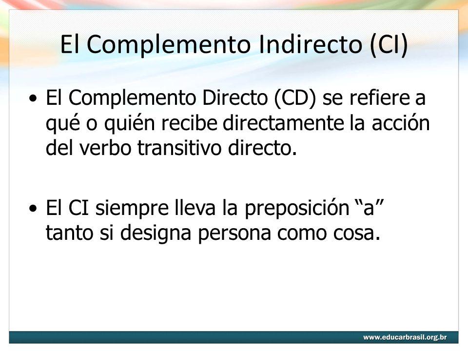 El Complemento Indirecto (CI)