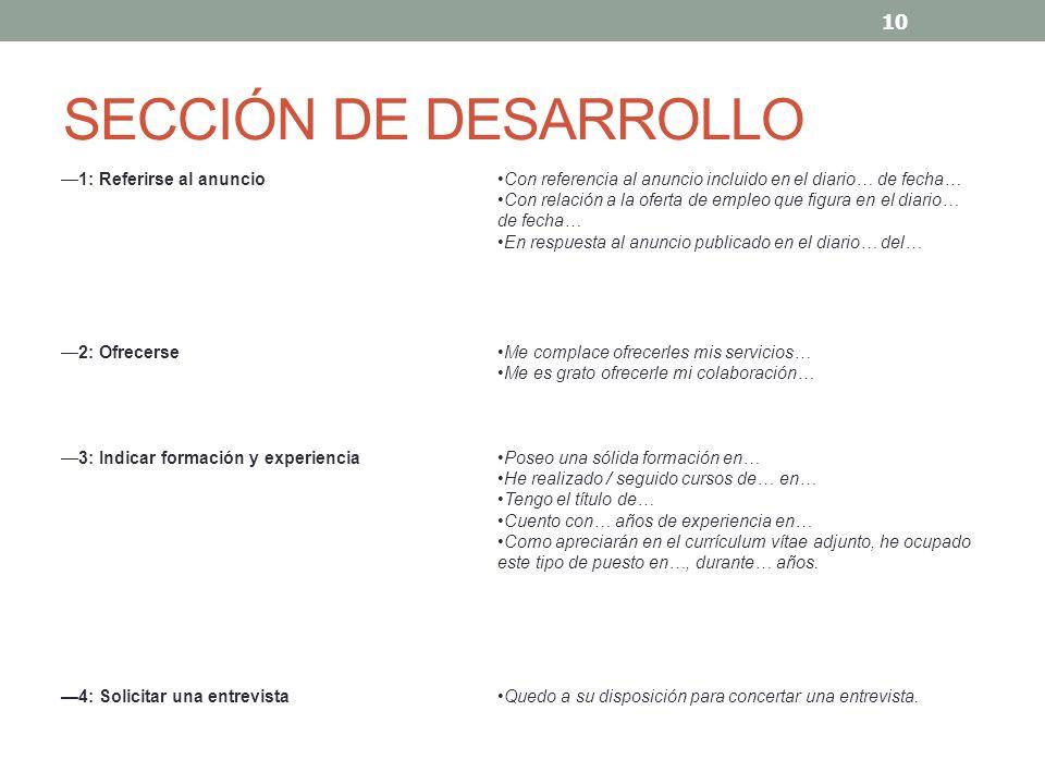 SECCIÓN DE DESARROLLO —1: Referirse al anuncio