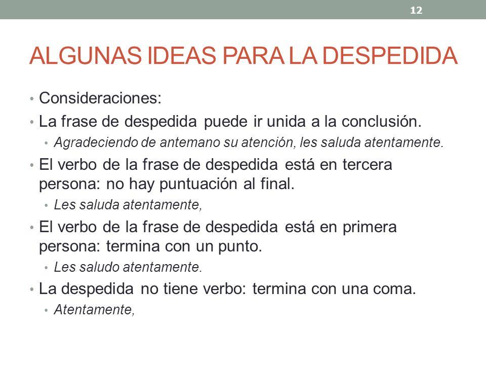 ALGUNAS IDEAS PARA LA DESPEDIDA