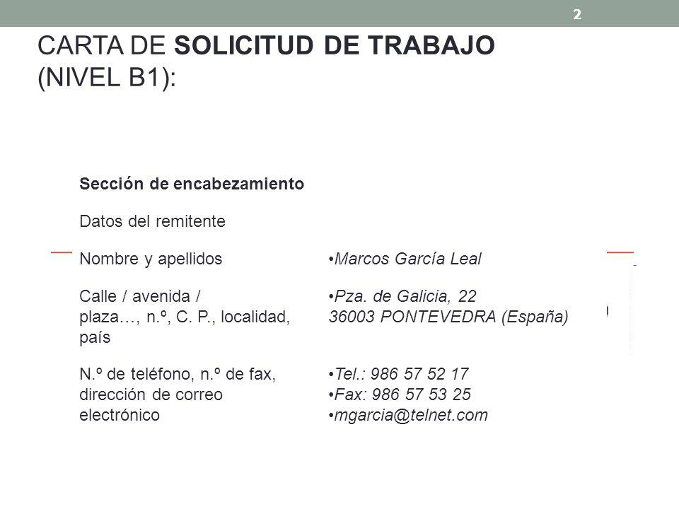 CARTA DE SOLICITUD DE TRABAJO (NIVEL B1):