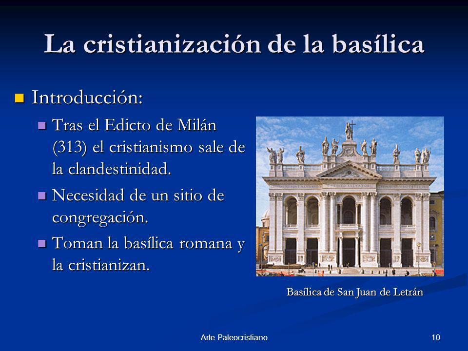 La cristianización de la basílica