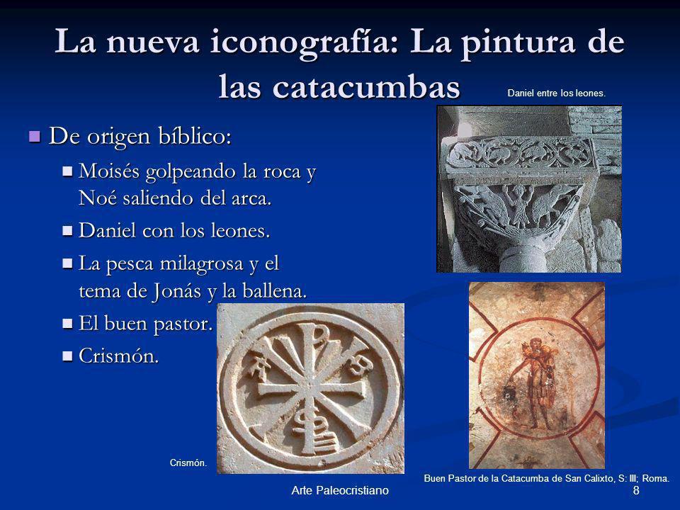 La nueva iconografía: La pintura de las catacumbas