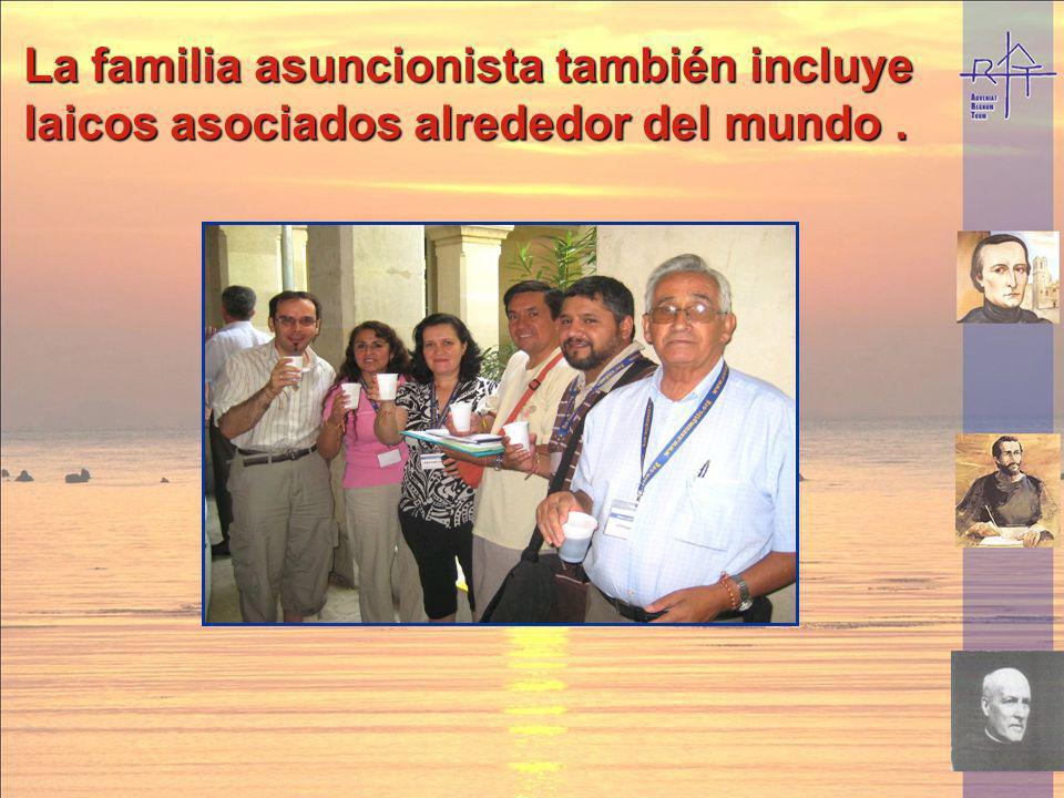 La familia asuncionista también incluye laicos asociados alrededor del mundo .