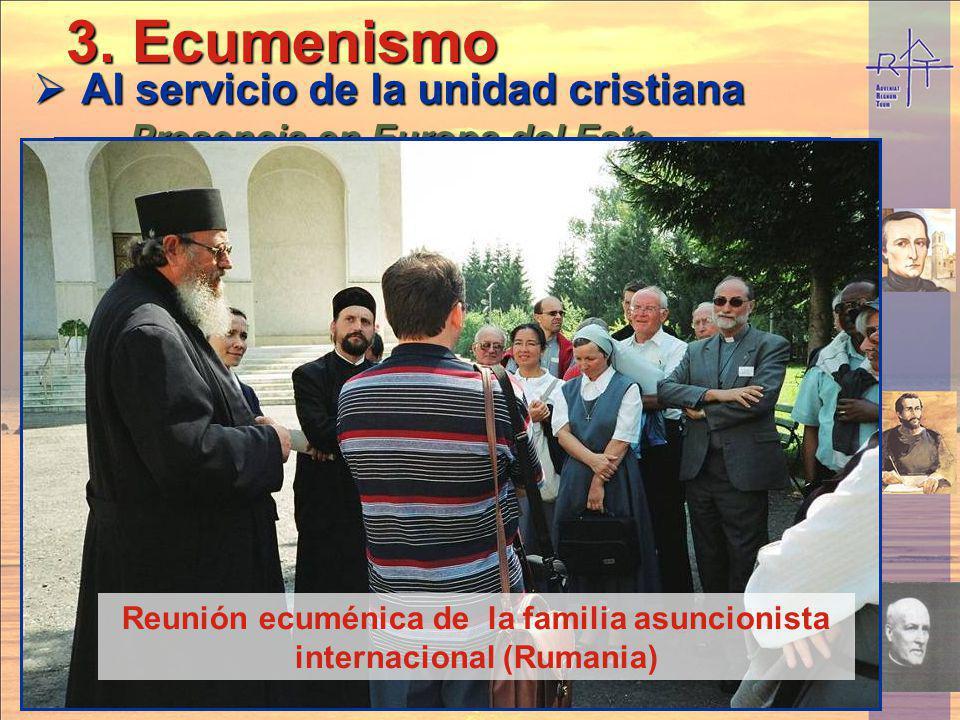 3. Ecumenismo Al servicio de la unidad cristiana Presencia en Europa del Este, espiritualidad Cristocéntrica,