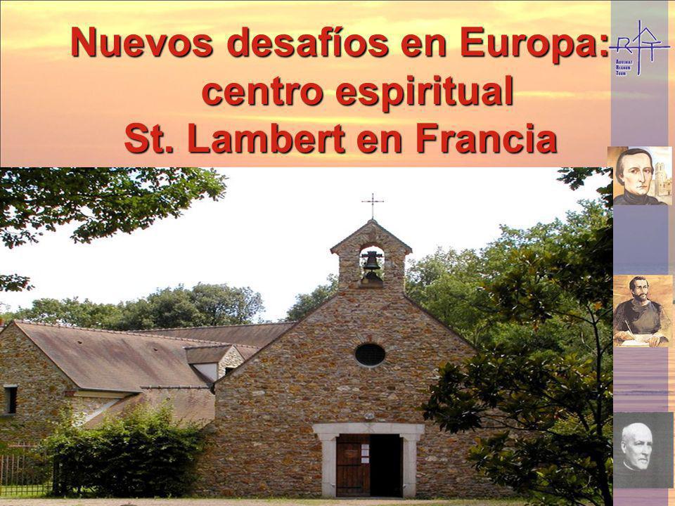 Nuevos desafíos en Europa: centro espiritual