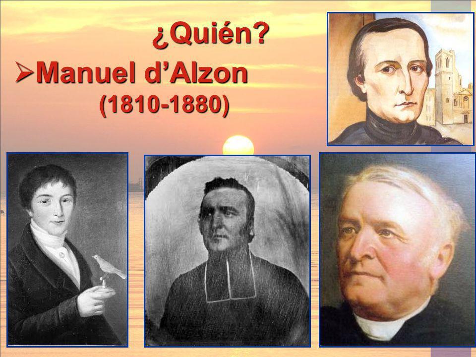 ¿Quién Manuel d'Alzon (1810-1880)