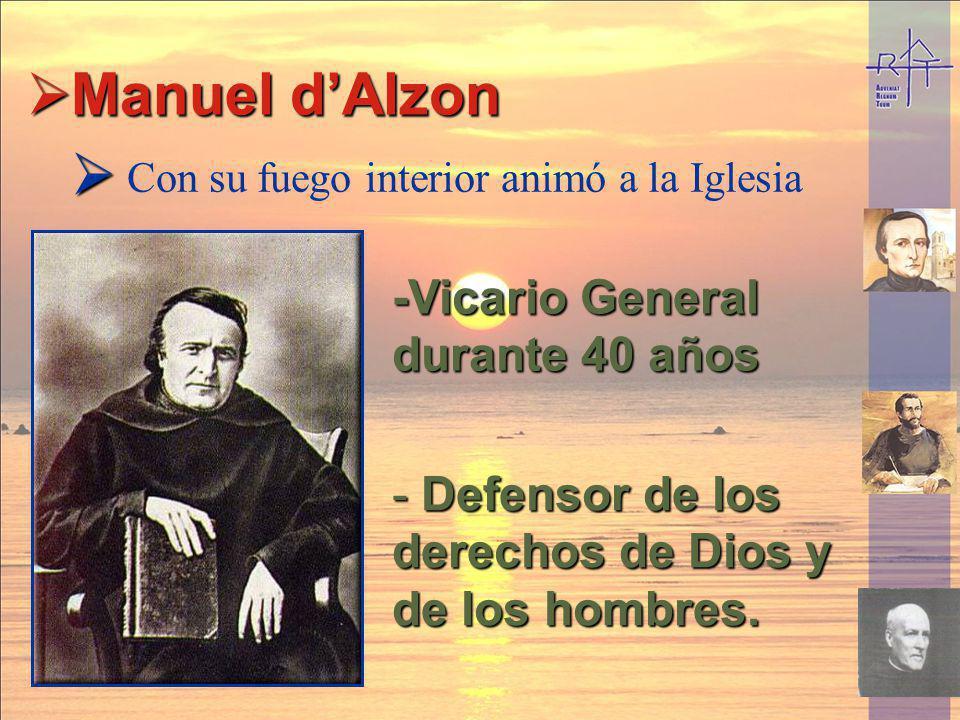 Manuel d'Alzon -Vicario General durante 40 años