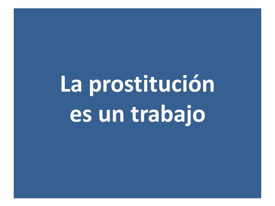 La prostitución es un trabajo