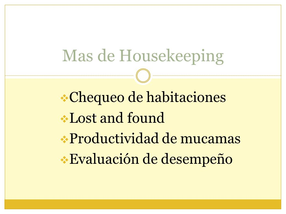 Mas de Housekeeping Chequeo de habitaciones Lost and found