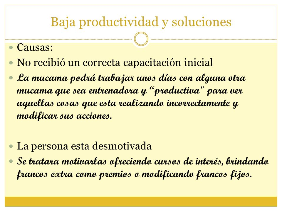 Baja productividad y soluciones