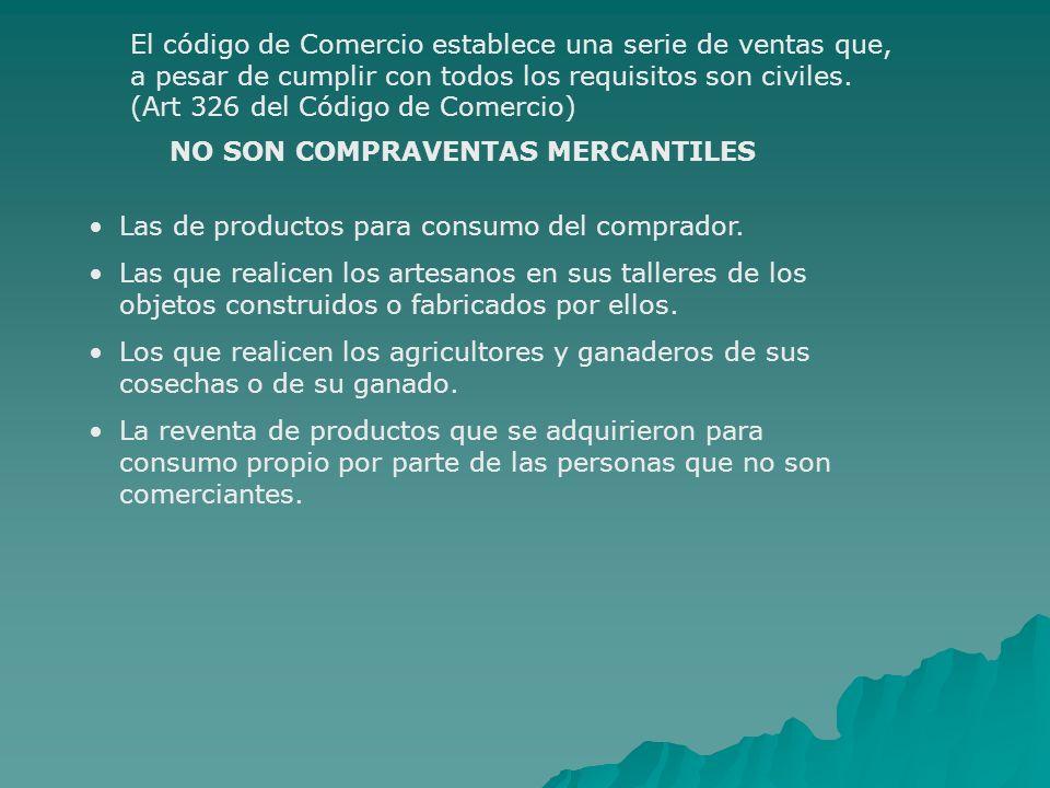 NO SON COMPRAVENTAS MERCANTILES
