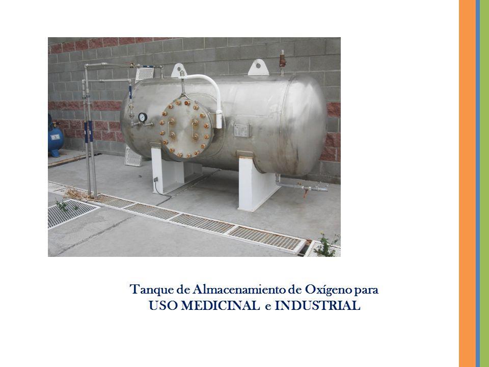 Tanque de Almacenamiento de Oxígeno para USO MEDICINAL e INDUSTRIAL
