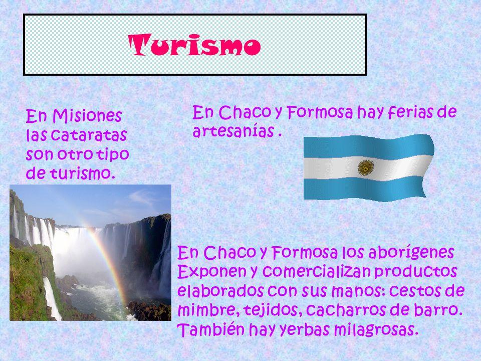 Turismo En Chaco y Formosa hay ferias de
