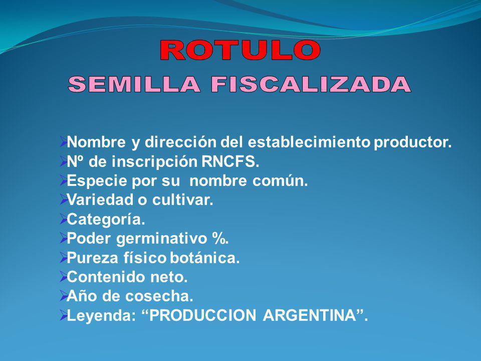 ROTULO SEMILLA FISCALIZADA