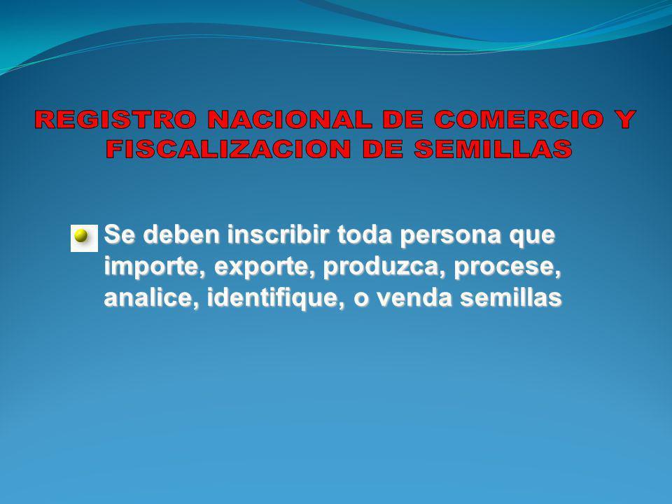 REGISTRO NACIONAL DE COMERCIO Y FISCALIZACION DE SEMILLAS