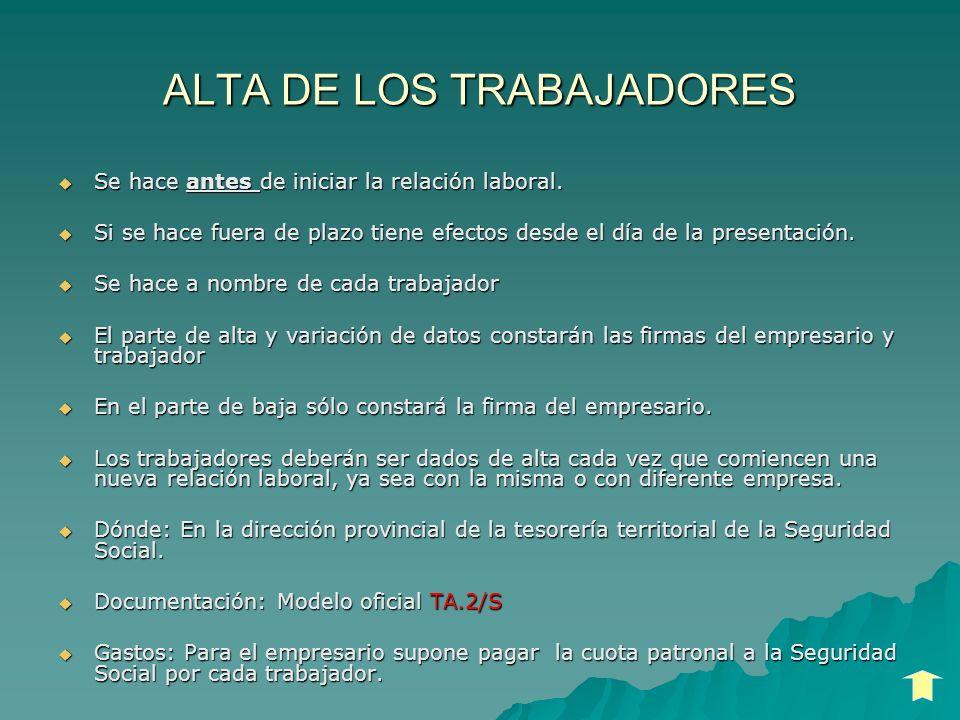 ALTA DE LOS TRABAJADORES
