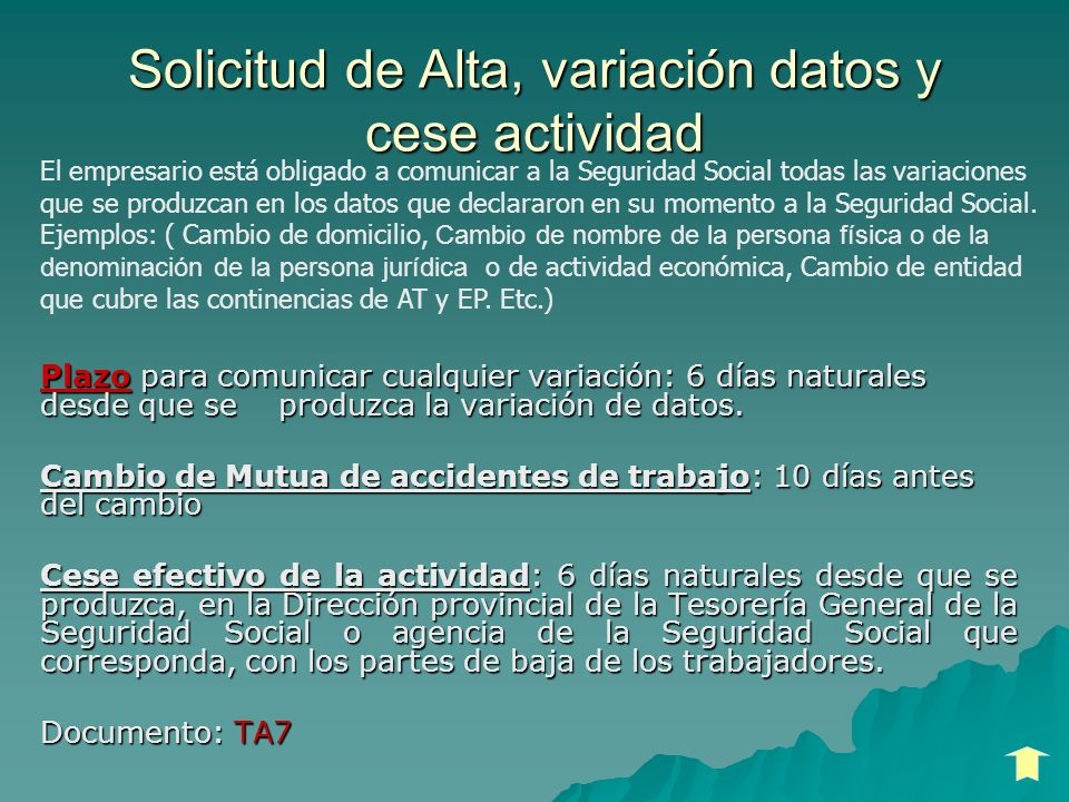 Solicitud de Alta, variación datos y cese actividad