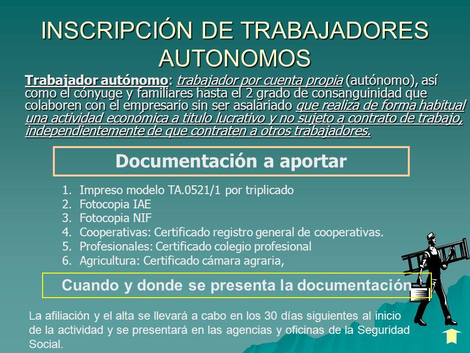 INSCRIPCIÓN DE TRABAJADORES AUTONOMOS