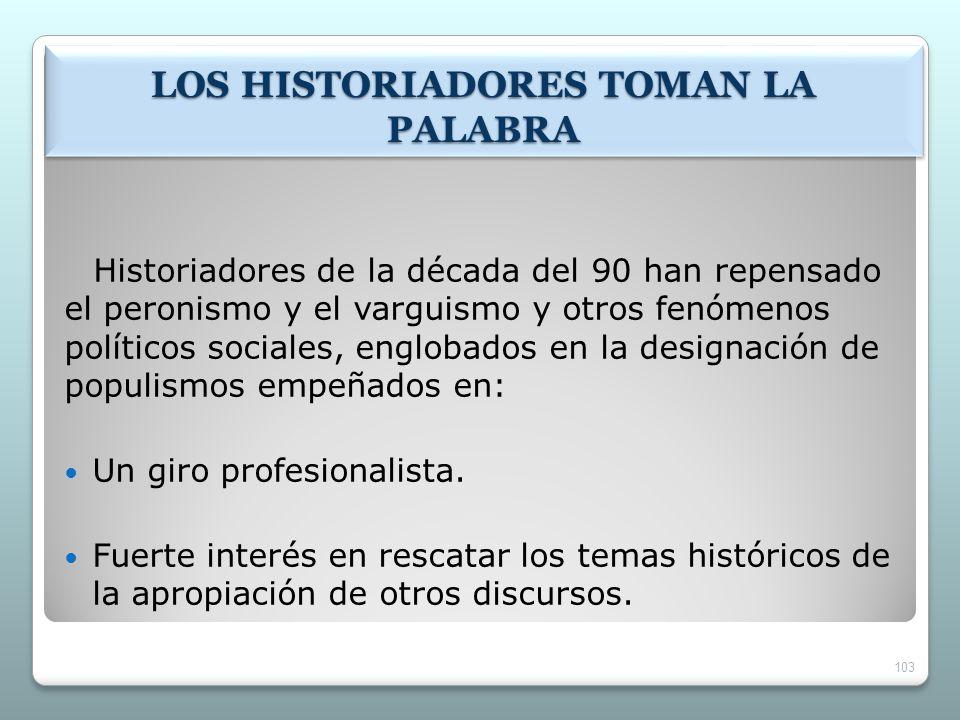 LOS HISTORIADORES TOMAN LA PALABRA