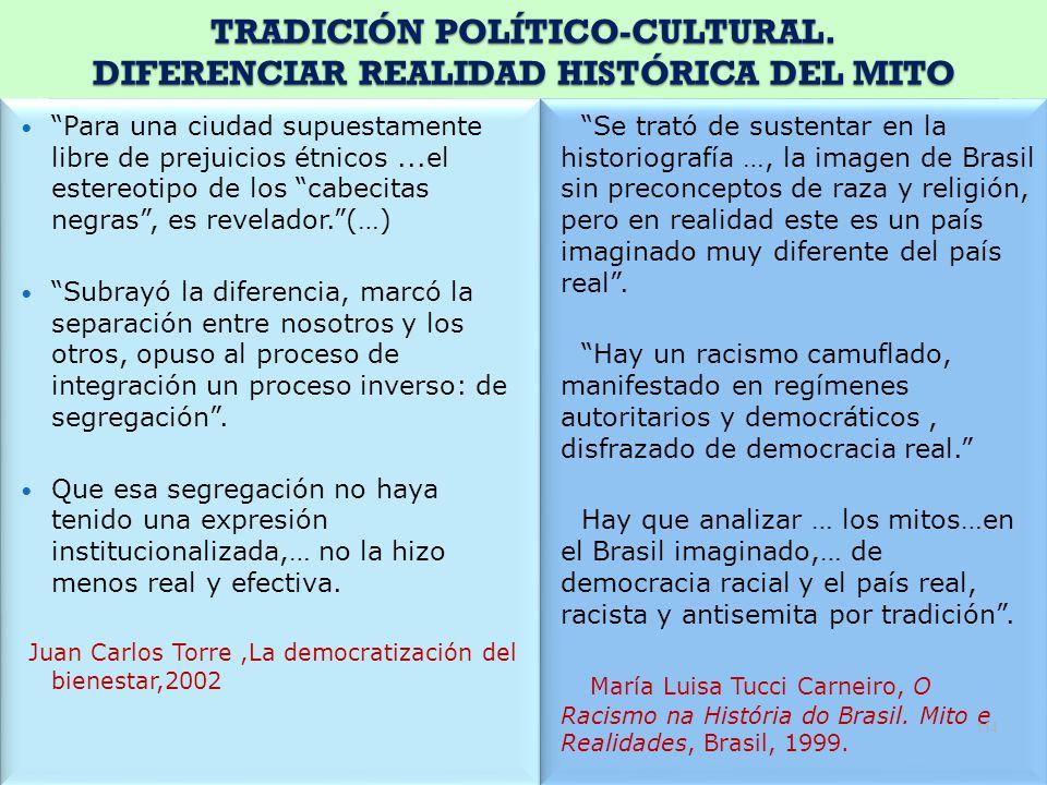 TRADICIÓN POLÍTICO-CULTURAL. DIFERENCIAR REALIDAD HISTÓRICA DEL MITO