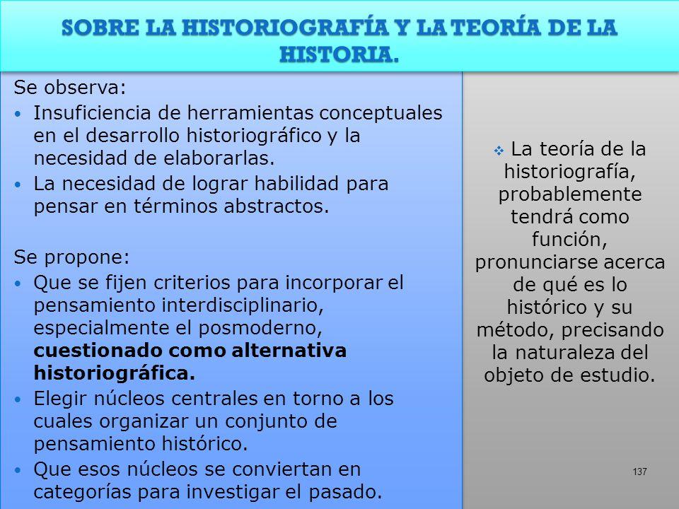 SOBRE LA HISTORIOGRAFÍA Y LA TEORÍA DE LA HISTORIA.