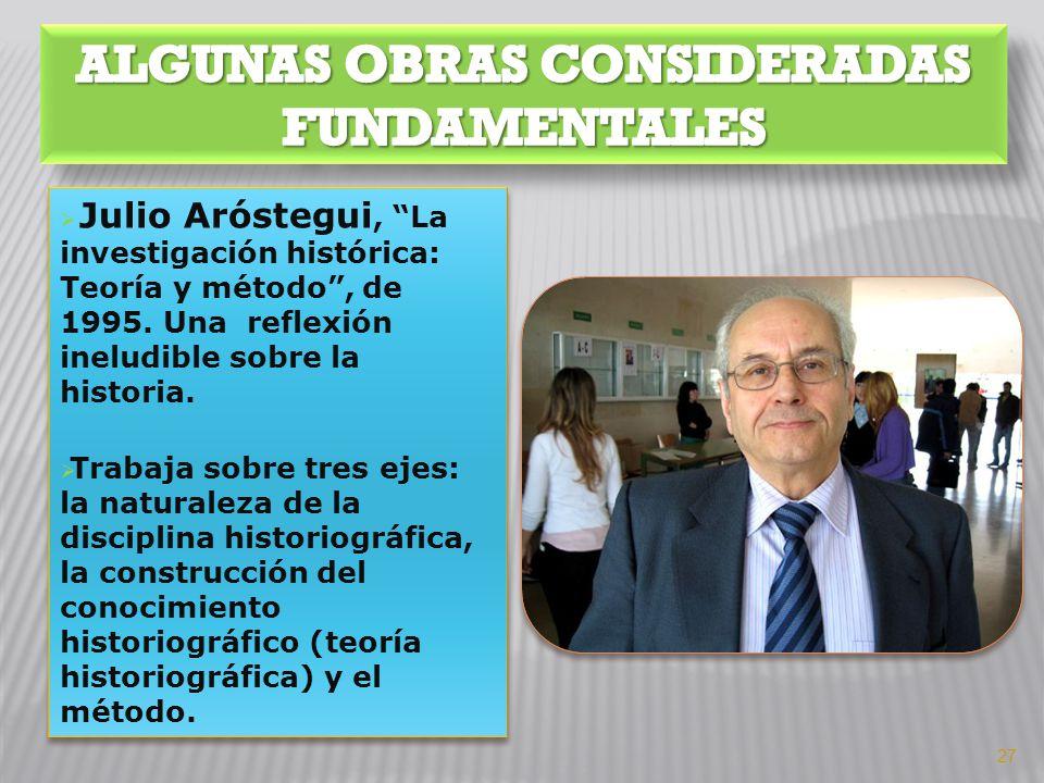 ALGUNAS OBRAS CONSIDERADAS FUNDAMENTALES